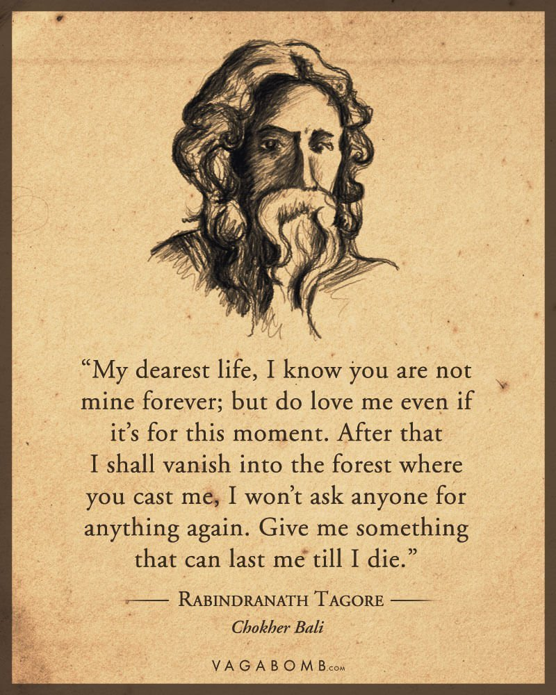 10 Quotes By Rabindranath Tagore That Capture The Undying Spirit Of Life