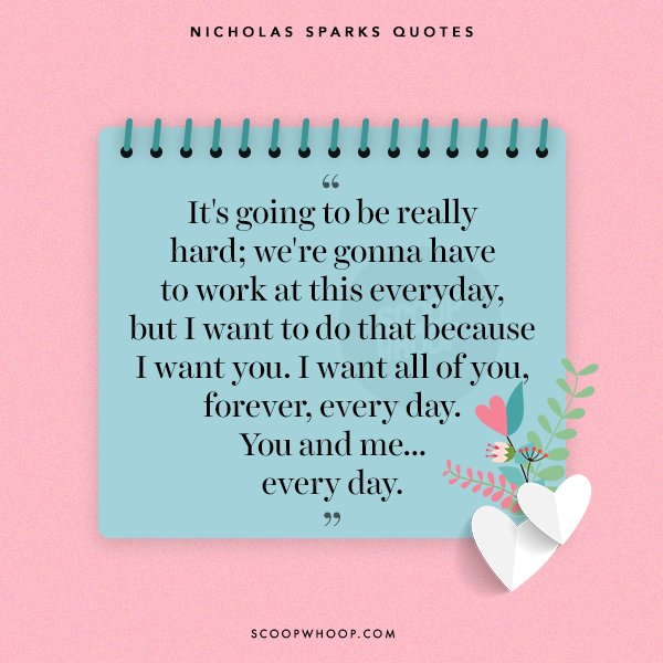 20 Nicholas Sparks Quotes Thatll Make You Long For The Spark Of
