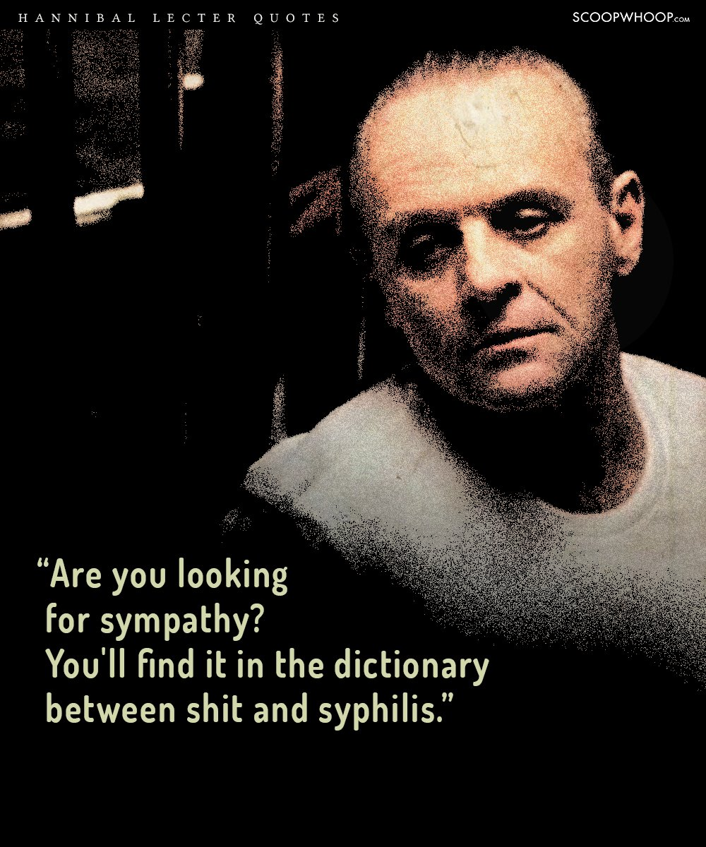 20 Quotes By Hannibal Lecter That Prove Theres A Fine Line Between