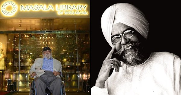 Jiggs Kalra, Known As The 'Czar Of Indian Cuisine' Passes Away At The Age Of 72