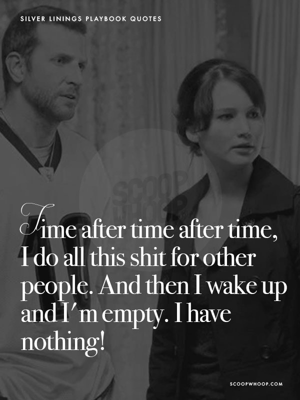 16 \'Silver Linings Playbook\' Quotes To Help You Embrace Life ...