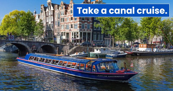 10 Unique Things You Can Do In Amsterdam That Make It An Experience Of A Lifetime