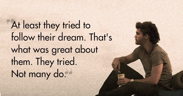 20 'Into The Wild' Quotes That Teach Us That Life Is The Only True Adventure
