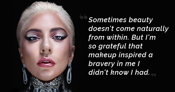 Lady Gaga's Post On How Makeup Helped Her Face The World Will Inspire You To Power Through