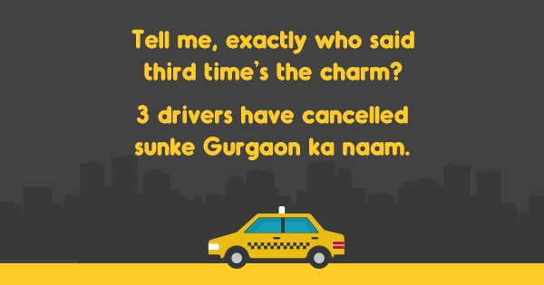 15 Cab Shayaris You Can Read If Your Driver Is Arriving Soon... For The Past 20 Minutes
