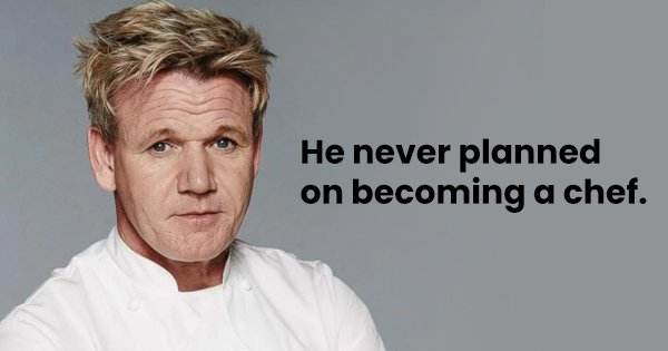12 Surprising Things We Bet You Didn't Know About Gordon Ramsay, The Chef From Hell's Kitchen