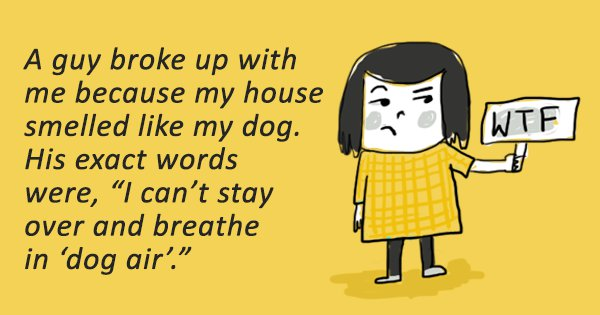 People Share The Most Ridiculous Reasons They Had A Breakup