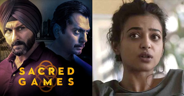 India's 'Sacred Games', 'Lust Stories' & Radhika Apte Get Nominated For International Emmy 2019