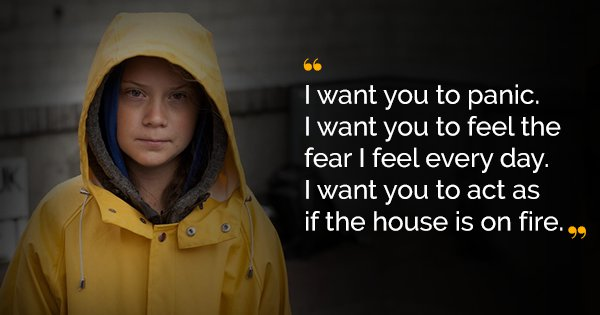 Quotes By Greta Thunberg, The Young Activist Who's Forcing The World To Act On The Climate Crisis