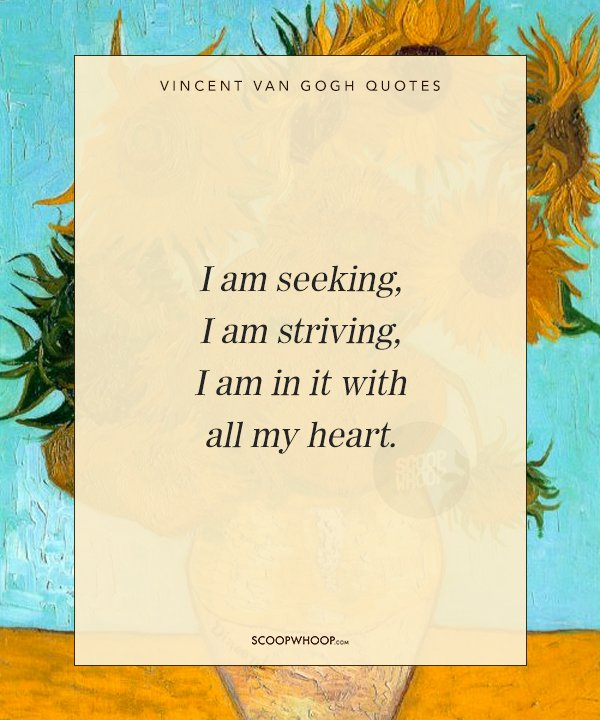 18 Quotes By Vincent Van Gogh That Will Inspire You To