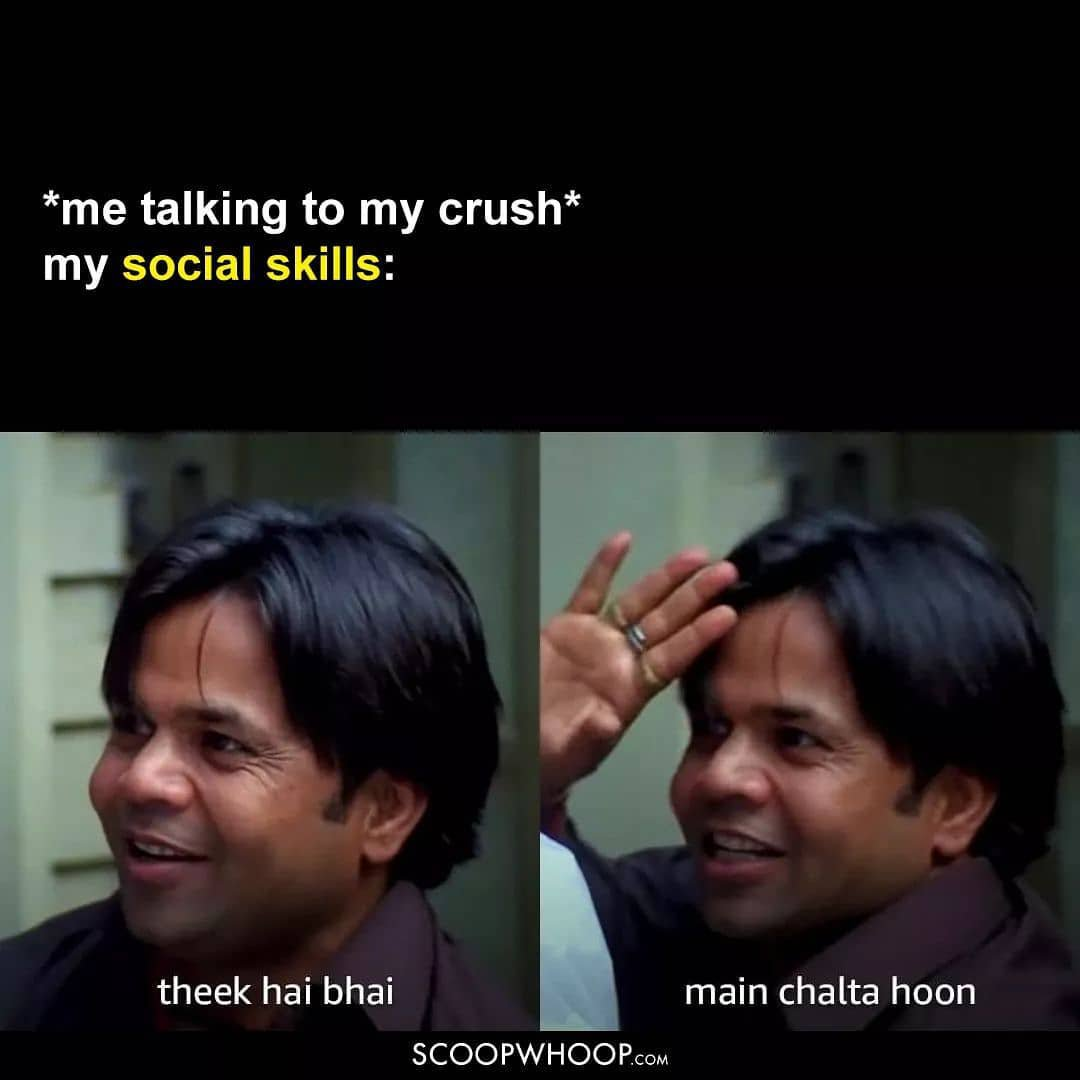 Me talking to my crush