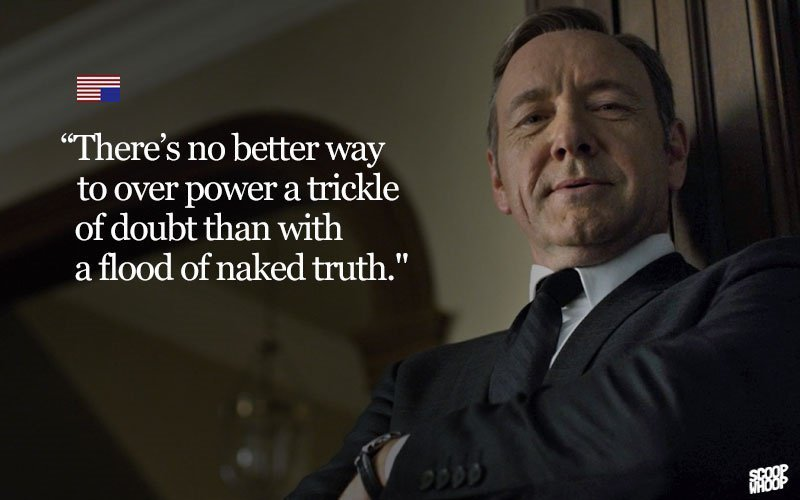 Image result for frank underwood quotes truth