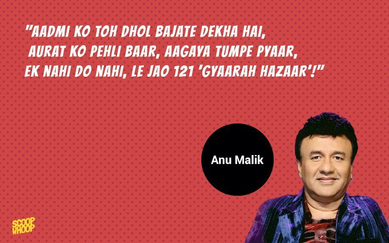 17 Times Anu Malik Proved That His Music Wasn't The Only