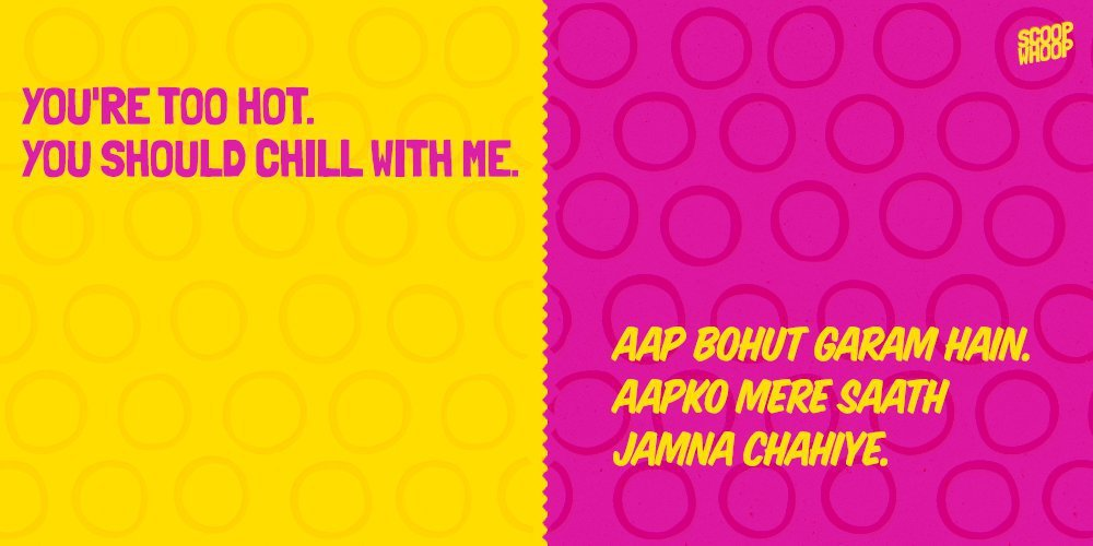 Cheesy English Pick Up Lines When Translated To Hindi Sound Even