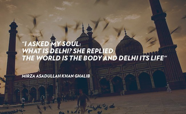 10 soul stirring quotes on the city of delhi